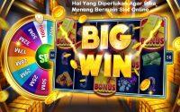 Hal Yang Diperlukan Agar Bisa Menang Bermain Slot Online