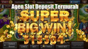 Agen Slot Deposit Termurah